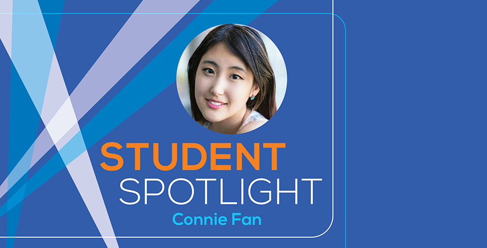 Student Spotlight Connie Fan